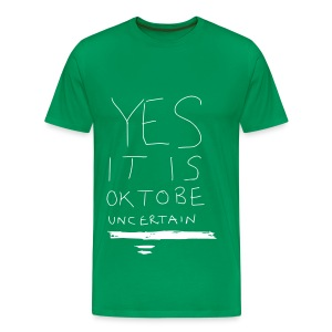 Yes It Is OK - Men's Premium T-Shirt