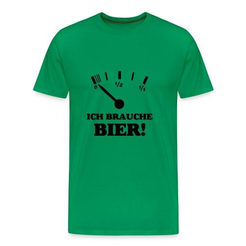 Ich brauche Bier! - Männer Premium T-Shirt