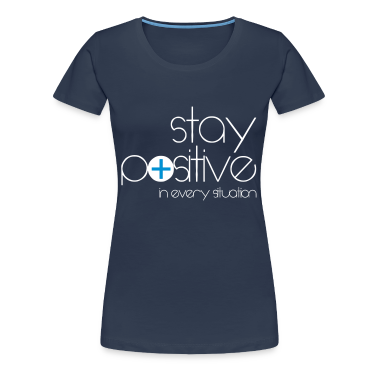 stay positive T-Shirts
