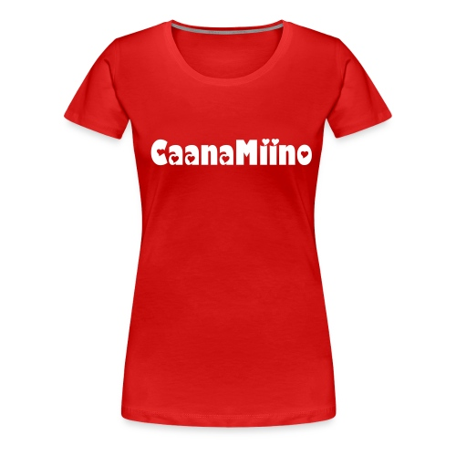 CaanaMiino Fan-T-shirt - Frauen Premium T-Shirt