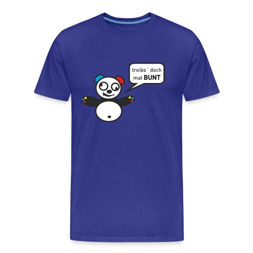 Panda-Shirt: Treib's doch mal BUNT... Männer /dunkelblau - Männer Premium T-Shirt