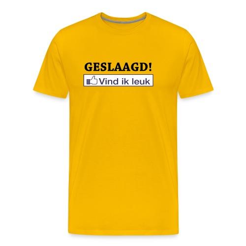 Mannen Premium T-shirt - Shirt met de tekst geslaagd en een button van Facebook met 'Vind ik leuk'.