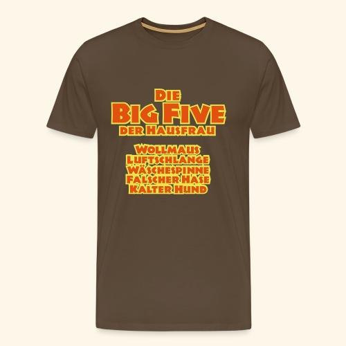 Die Big Five der Hausfrau, Kerlie - Männer Premium T-Shirt