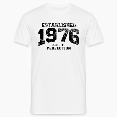 established 1976 - aged to perfection(uk) T-Shirts