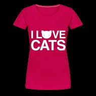 T-Shirts ~ Women's Premium T-Shirt ~ I Love Cats