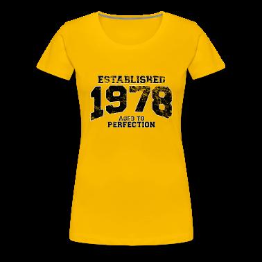 established 1978 - aged to perfection(uk) T-Shirts