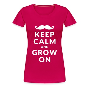 Keep Calm and Grow On - Vrouwen Premium T-shirt