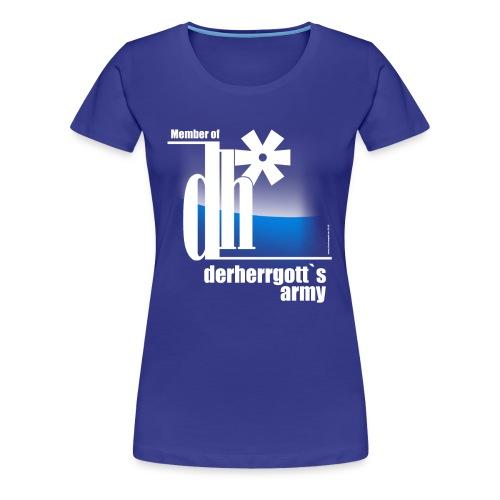 Official Girlie-Shirt of derherrgott`s Army - Frauen Premium T-Shirt