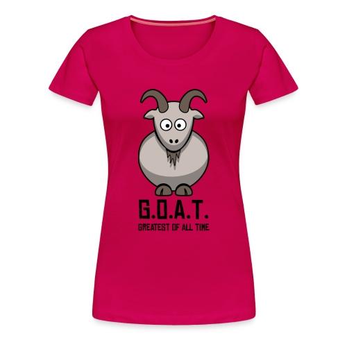 Women's Tee: G.O.A.T  - Women's Premium T-Shirt
