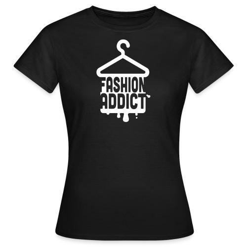 Fashion Addict - Women's T-Shirt