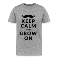 T-shirts ~ Mannen Premium T-shirt ~ Keep Calm and Grow On