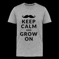 T-shirts ~ Mannen Premium T-shirt ~ Keep Calm and Grow On