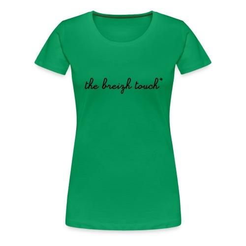 DIWAN FEMME - THE BREIZH TOUCH* VERT - SCOLAIRE - T-shirt Premium Femme