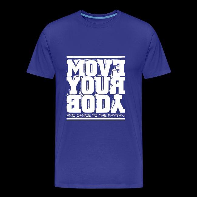 Move Your Body (white)