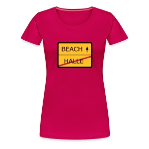 No Halle, just Beach - Frauen Premium T-Shirt