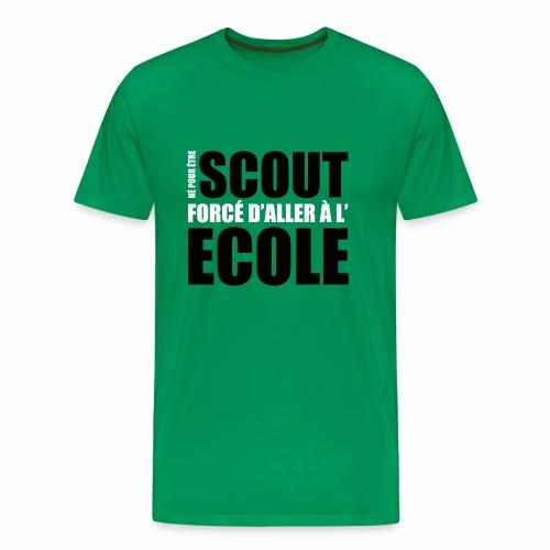 Né pour être Scout - T-shirt Premium Homme