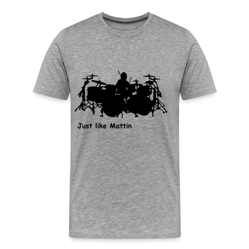 Funhouse - Drummer - Just like Mattin - Männer Premium T-Shirt