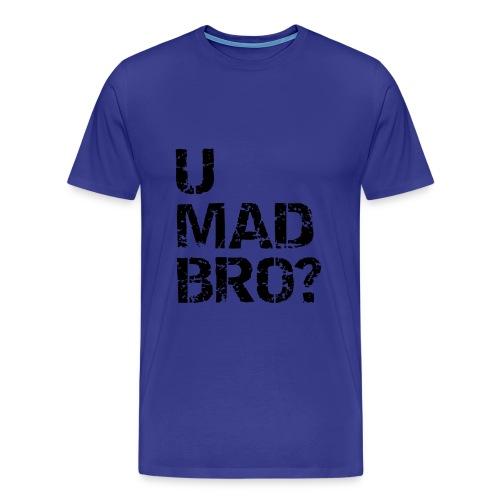 U mad Bro? By MrWeeklyMinecraftNL - Mannen Premium T-shirt