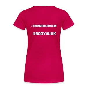 Ladies #TRAINMEANLOOKLEAN - Women's Premium T-Shirt