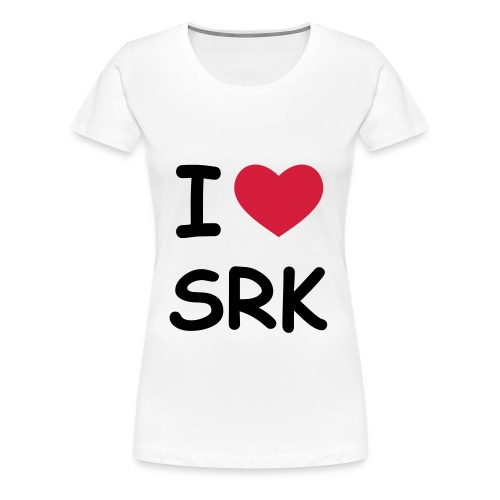 I love SRK-Shirt - Frauen Premium T-Shirt