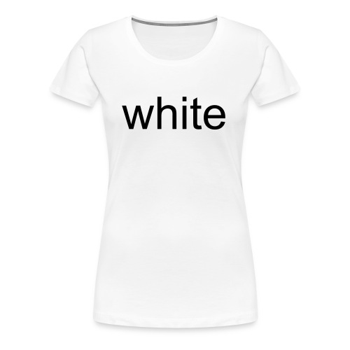 black & white - Frauen Premium T-Shirt