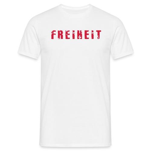 FREIHEIT - Männer T-Shirt