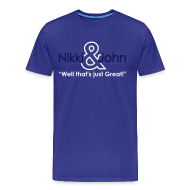 T-Shirts ~ Men's Premium T-Shirt ~ Nikki and John Pranks Well that's just great!