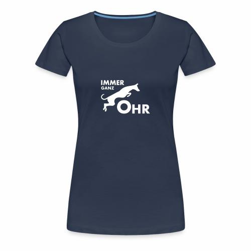 Podenco - Immer ganz Ohr 2 - Frauen Premium T-Shirt