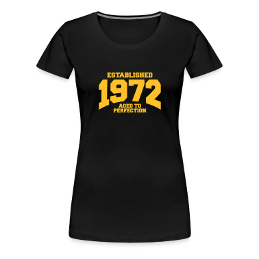 aged to perfection established 1972 (uk) T-Shirts