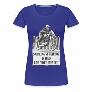 Smoking & Racing - Women's Premium T-Shirt