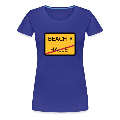 No Halle, just Beach - Frauen Premium T-Shirt