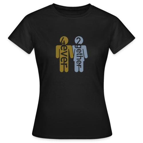 4ever2gether - Frauen T-Shirt