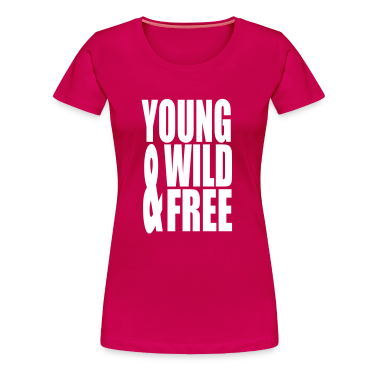 Young Wild and Free II T-Shirts