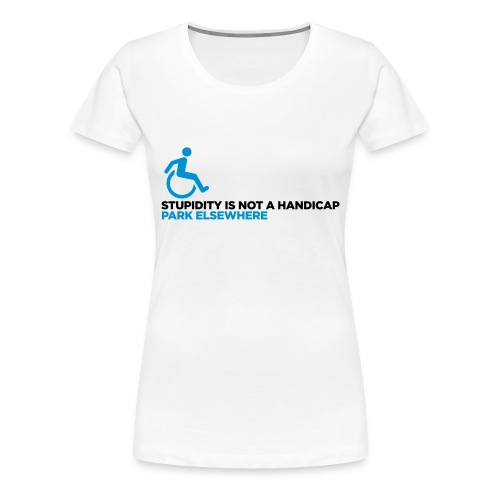 Disability/Handicap Womens - Women's Premium T-Shirt