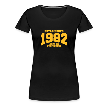 aged to perfection established 1982 (uk) T-Shirts