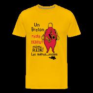 Tee shirts ~ T-shirt Premium Homme ~ Un Breton reste debout même plein