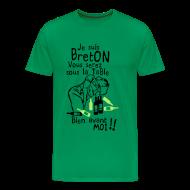 Tee shirts ~ T-shirt Premium Homme ~ Tshirt vous serez sous la table avant moi je suis Breton