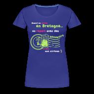 Tee shirts ~ T-shirt Premium Femme ~ Tee shirt c2b souvenirs breton Femme