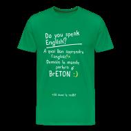 Tee shirts ~ T-shirt Premium Homme ~ Tshirt humour by c2b le monde parlera breton