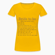 Bride to be Tee shirts