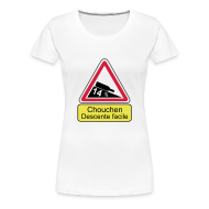 Tee shirts ~ T-shirt Premium Femme ~ Panneau chouchen decente facile Femme