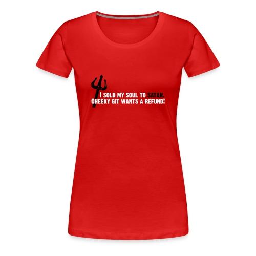 I sold my soul to satan (red) - Women's Premium T-Shirt