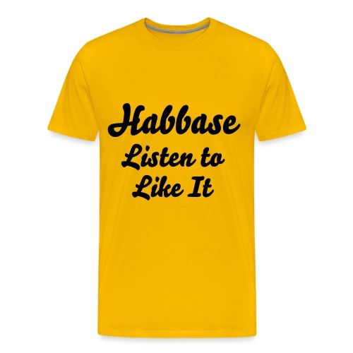 Habbase - Listin to Like It - Männer Premium T-Shirt