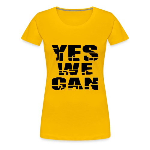Yes we can Girls - Frauen Premium T-Shirt