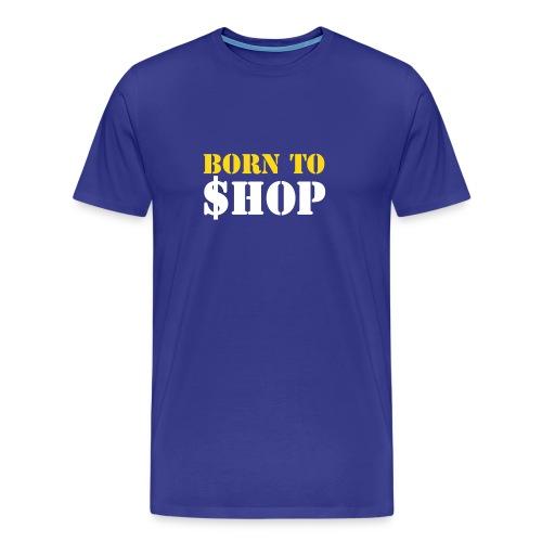 Born to shop (turquoise) - Men's Premium T-Shirt
