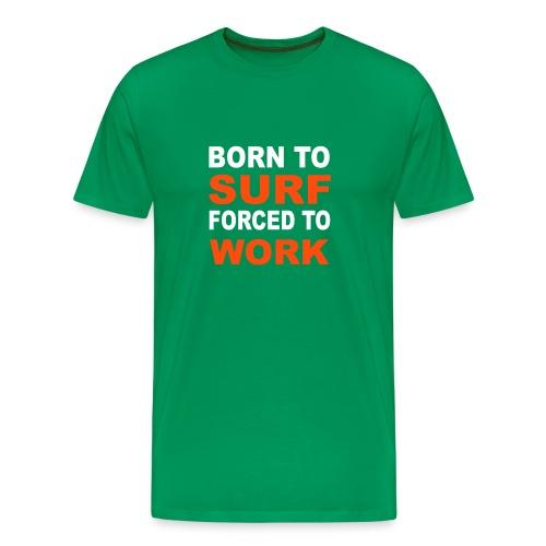 Born 2 Surf - Men's Premium T-Shirt