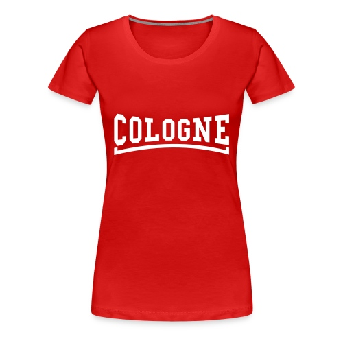 Cologne - Frauen Premium T-Shirt