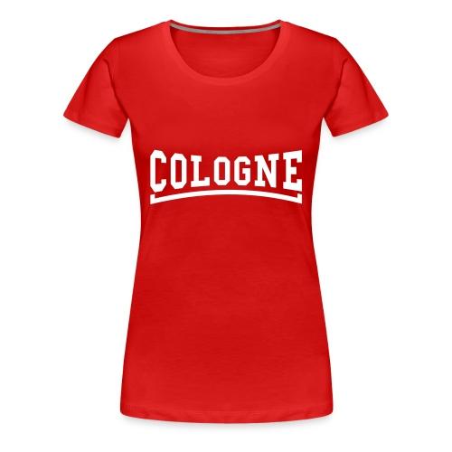 Cologne - Frauen Premium T-Shirt