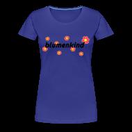 T-Shirts ~ Frauen Premium T-Shirt ~ Blumenkind