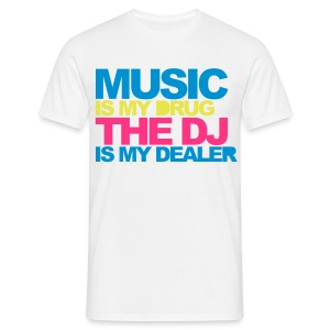 MUSIC is my DRUG T-Shirt - Männer T-Shirt